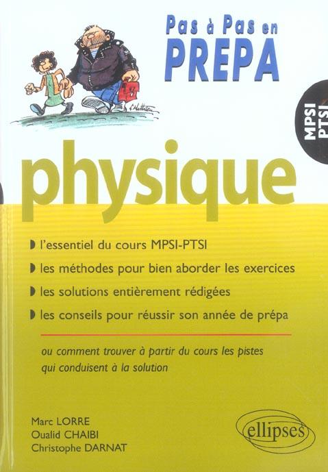 Physique Mpsi Ptsi L'Essentiel Du Cours Methodes Solutions Conseils Pour Reussir Son Annee De Prepa
