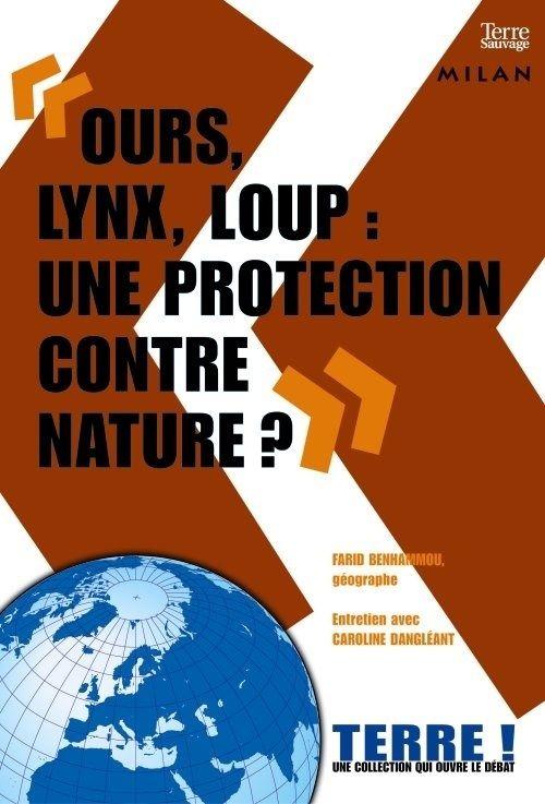 Ours, lynx et loups : une protection contre nature ?