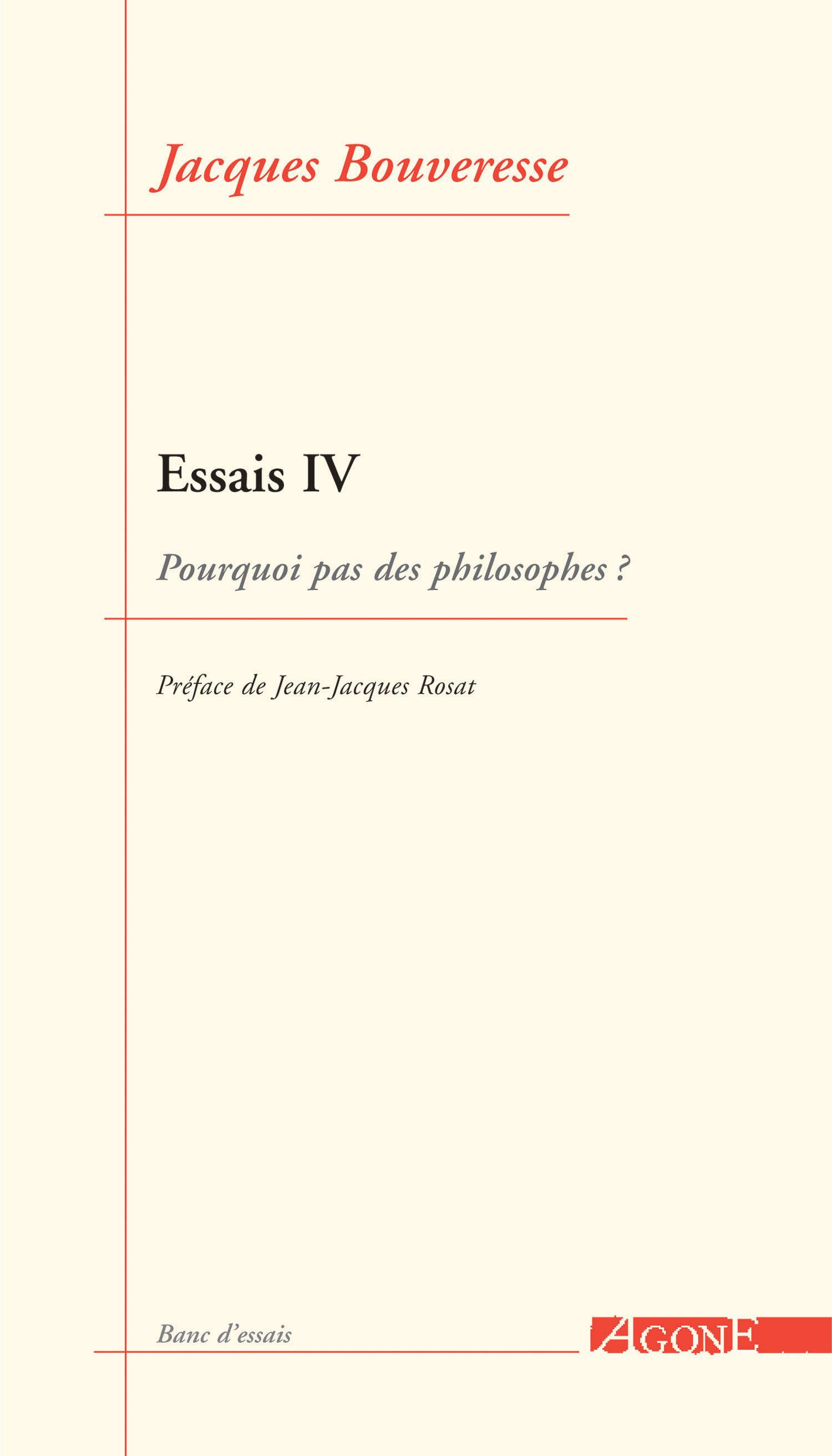 Essais 4 / pourquoi pas des philosophes ?