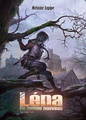 Léna ; un monde nouveau