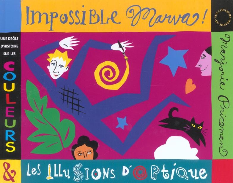 Impossible Marva ! ; une drôle d'histoire sur les couleurs et les illusions d'optique