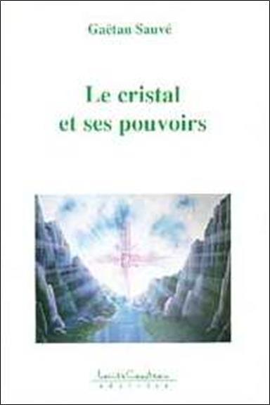 Cristal et ses pouvoirs