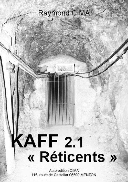 KAFF 2-1 « Les Réticents »
