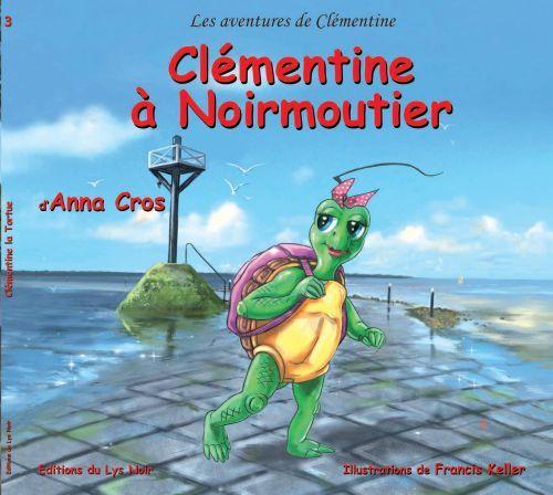 Les aventures de Clémentine ; Clémentine à Noirmoutier