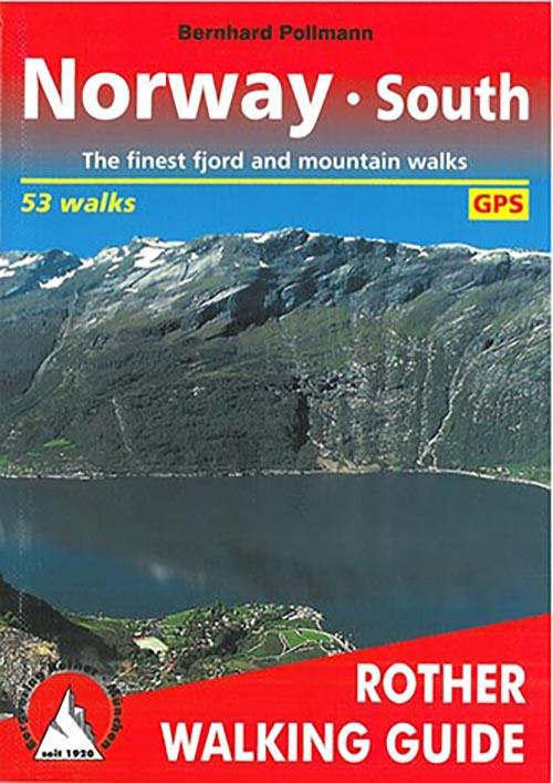 Norway south ; the finest fjord and moutain walks