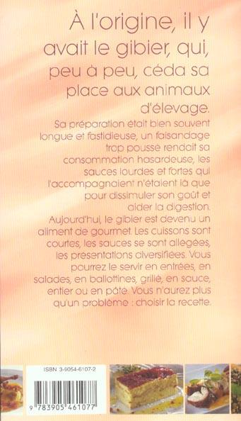 Gibier : 100 recettes a poil et a plumes