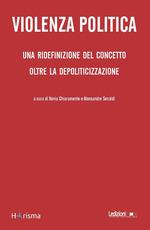 Violenza Politica  - Xenia Chiaramonte - Alessandro Senaldi