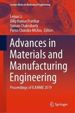 Advances in Materials and Manufacturing Engineering  - Dilip Kumar Pratihar - Suman Chakrabarty - Purna Chandra Mishra - Leijun Li