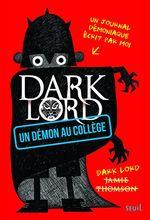 Vente Livre Numérique : Dark Lord t.1 ; un démon au collège  - Jamie Thomson