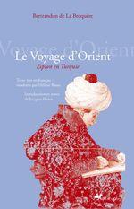 Vente Livre Numérique : Le Voyage d´Orient  - Bertrandon de la Broquère