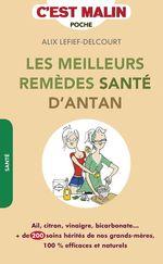 Vente Livre Numérique : Les meilleurs remèdes santé d'antan, c'est malin  - Alix Lefief-Delcourt