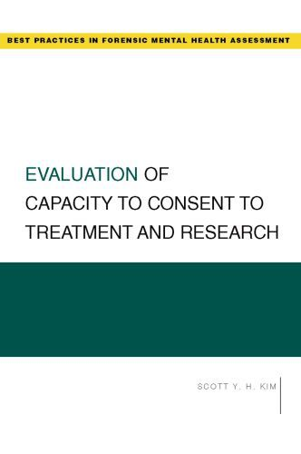 Evaluation of Capacity to Consent to Treatment and Research