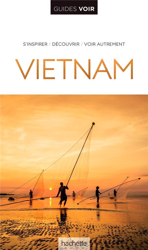 Guides voir ; Vietnam