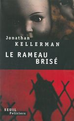 Vente Livre Numérique : Le rameau brisé  - Jonathan Kellerman