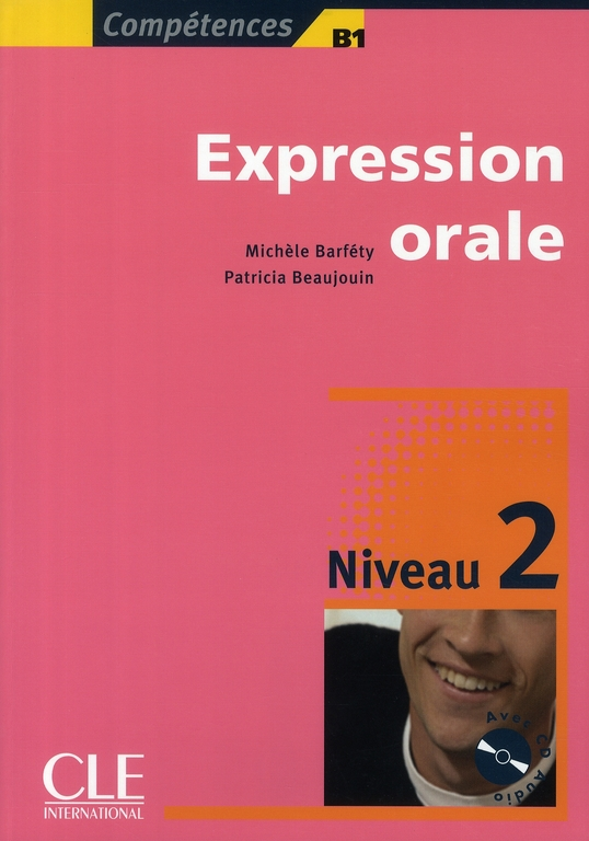 Expression Orale + Cd Audio Niveau Intermidiaire Collection Compitence
