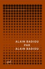 Vente Livre Numérique : Alain Badiou par Alain Badiou  - Alain BADIOU