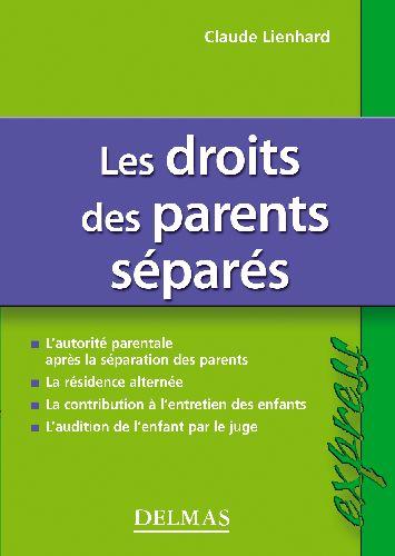 les droits des parents séparés (2e édition)