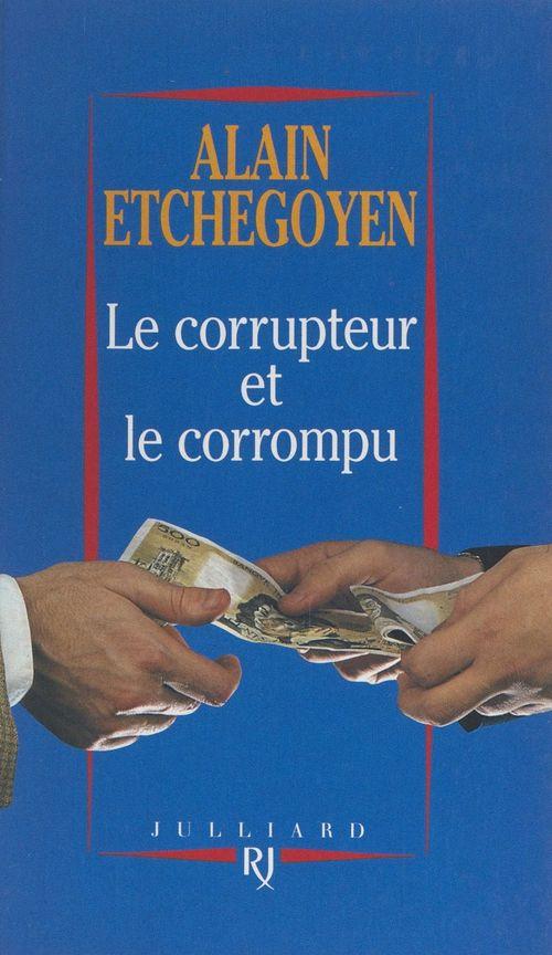 Le corrupteur et le corrompu
