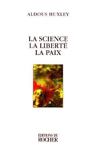La science, la liberté, la paix