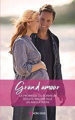 Vente Livre Numérique : Grand amour  - Lucy Monroe - Caroline Anderson - Marie Ferrarella