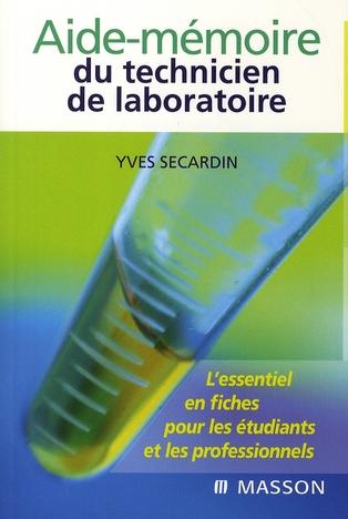 Aide-Memoire Du Technicien De Laboratoire