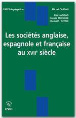 Les sociétés anglaise, espagnole et française au xvii siècle