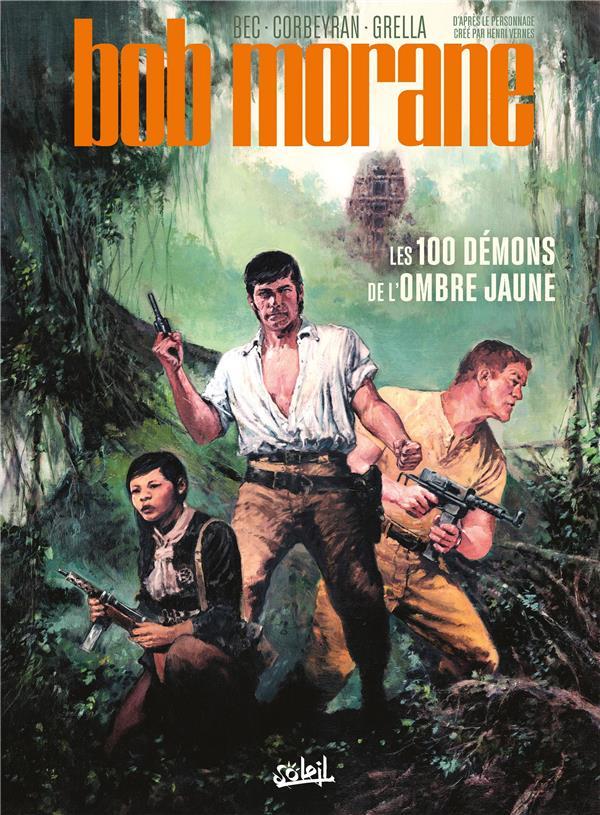 Bob Morane t.1 ; les 100 démons de l'Ombre Jaune