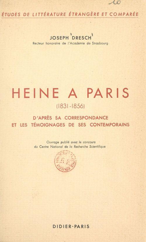 Heine à Paris, 1831-1856
