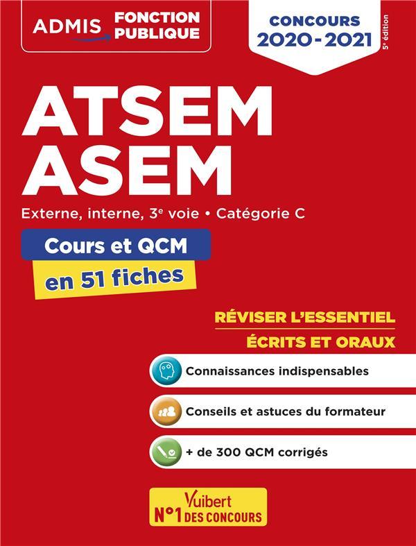 CONCOURS ATSEM ET ASEM EN 60 FICHES  -  CONCOURS EXTERNE, INTERNET 3E VOIE  -  CATEGORIE C (EDITION 20202021)