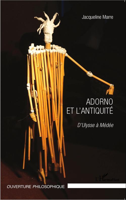 Adorno et l'antiquité ; d'Ulysse à Médée