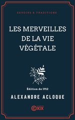 Vente EBooks : Les Merveilles de la vie végétale  - Alexandre Acloque