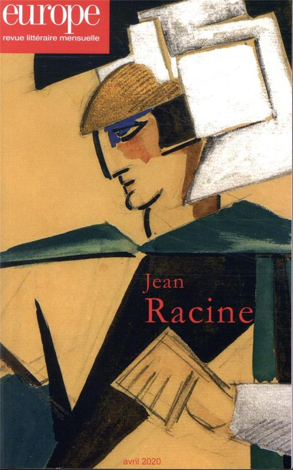 Revue europe n.1092 ; avril 2020 ; jean racine