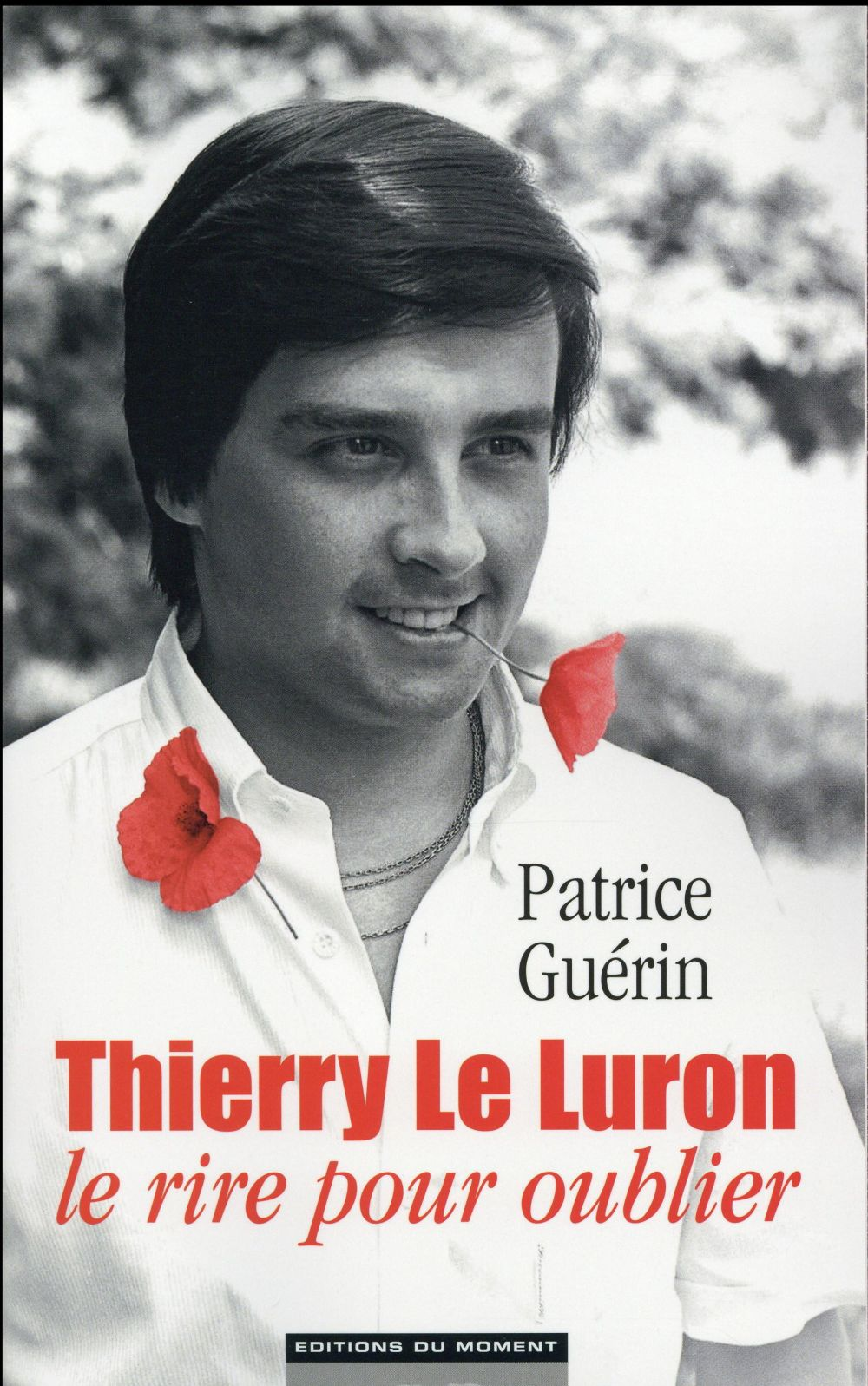 Thierry le Luron, le rire pour oublier