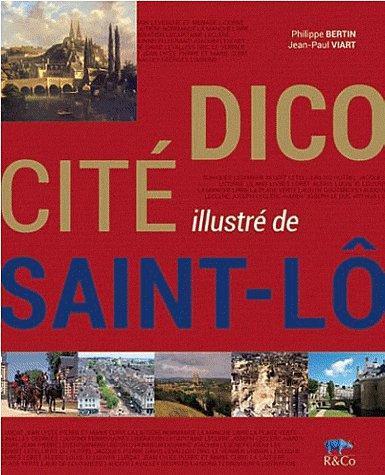 Dico cité illustré de Saint-Lô