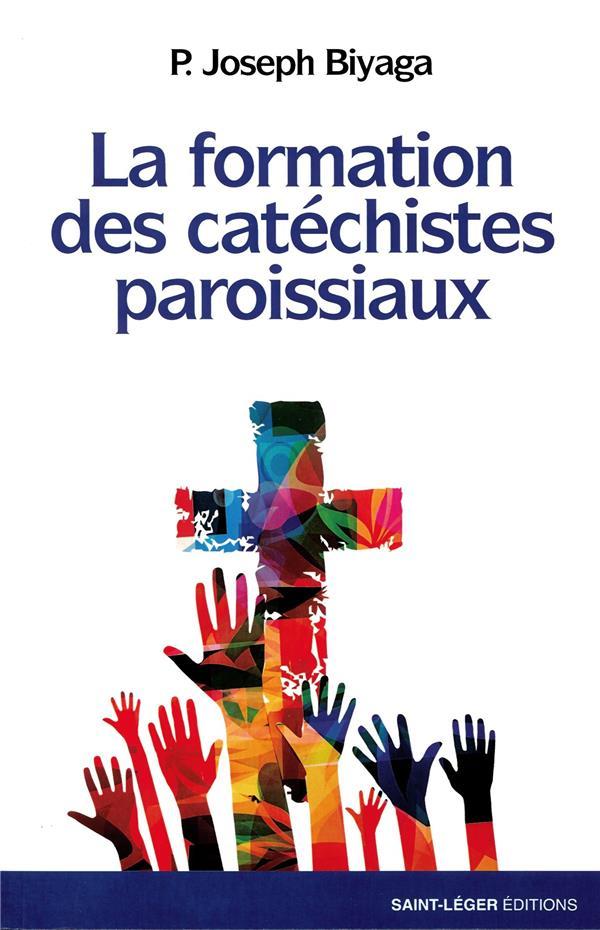 LA FORMATION DES CATECHISTES PAROISSIAUX