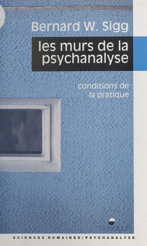 Les murs de la psychanalyse