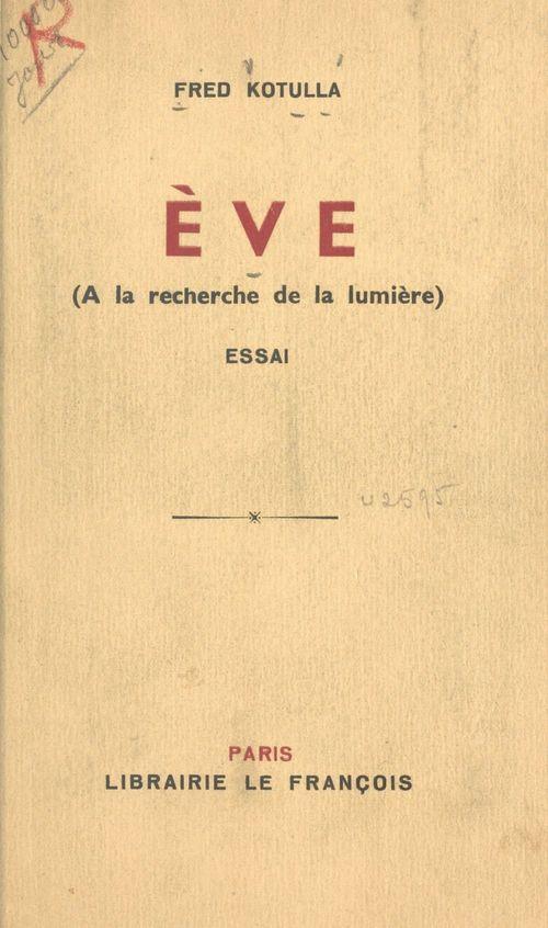Ève  - Fred Kotulla