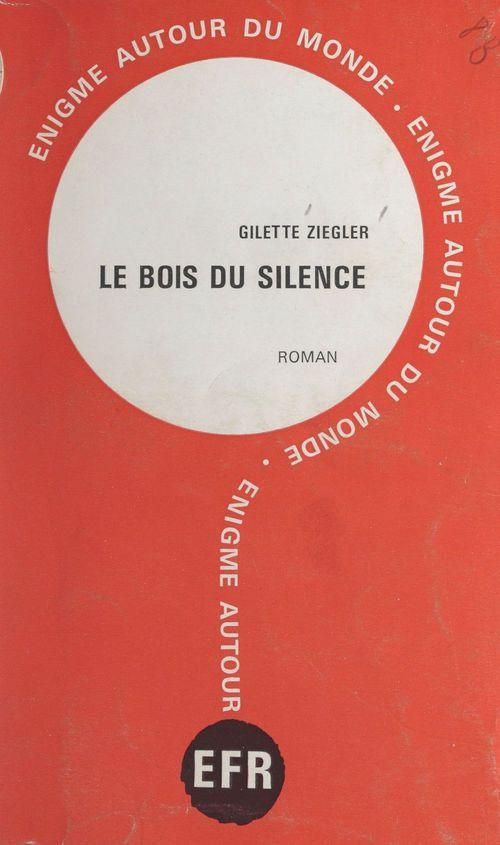 Le bois du silence