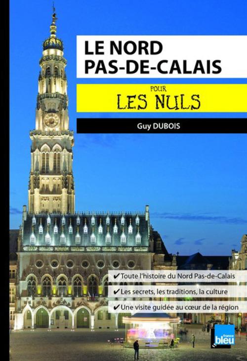 Le Nord-pas-de-Calais pour les nuls