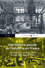 Vente Livre Numérique : Une histoire sociale de l'industrie en France  - Pierre Judet