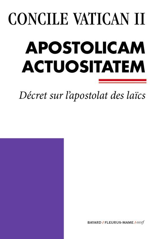 Concile Vatican II ; Apostolicam Actuositatem