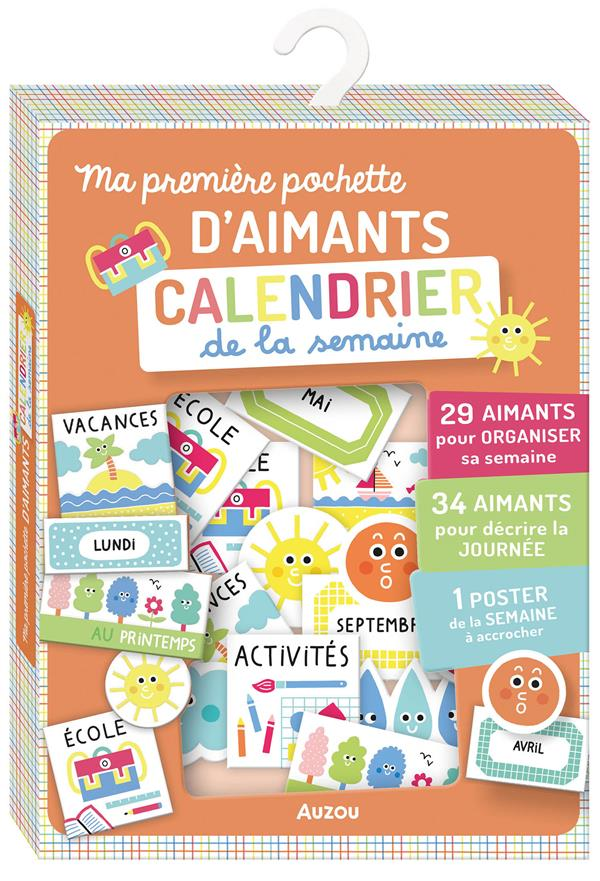 MA PREMIERE POCHETTE D'AIMANTS  -  CALENDRIER DE LA SEMAINE