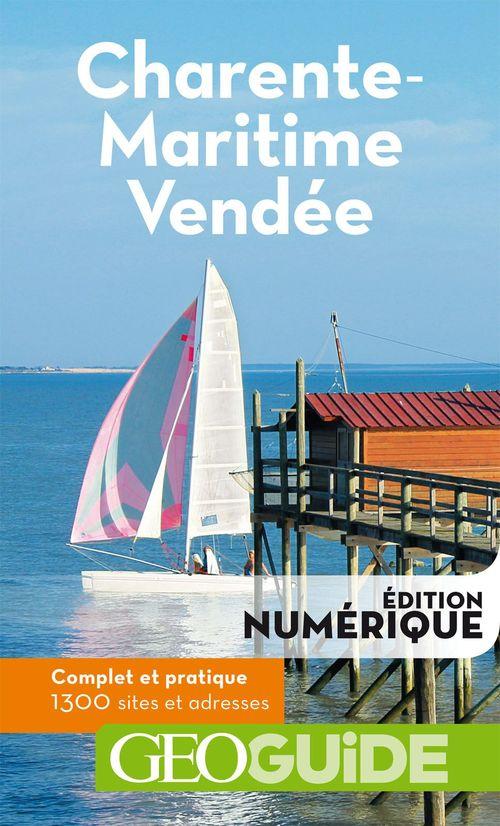 GEOguide ; Charente-Maritime ; Vendée (édition 2018)