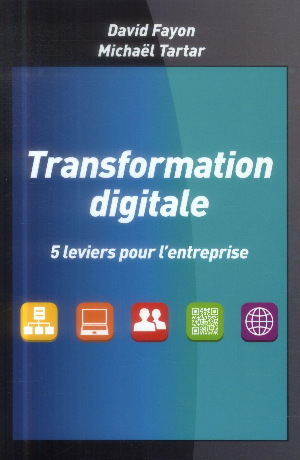 Transformation digitale ; 5 leviers pour l'entreprise
