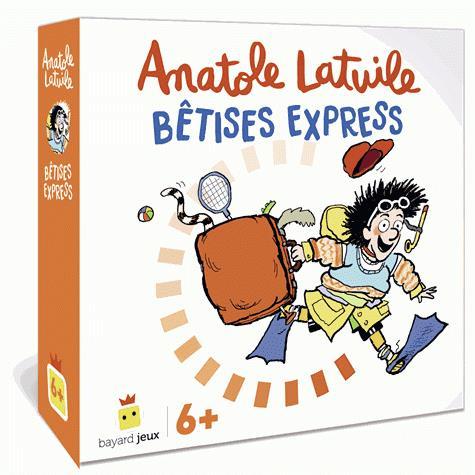 Anatole Latuile ; bêtises express