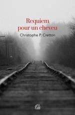 Vente Livre Numérique : Requiem pour un cheveu  - Christophe P. Cretton