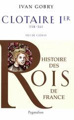 Vente Livre Numérique : Clotaire Ier  - Ivan Gobry