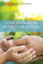 Vente Livre Numérique : Concentration, attention et éveil  - Olivier Manitara