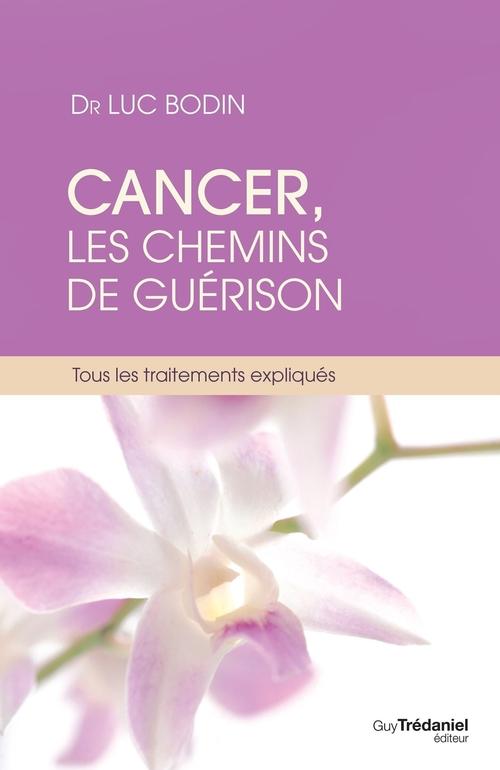 cancer ; les chemins de la guérison