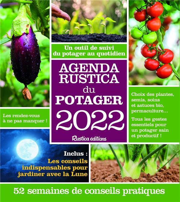 Agenda Rustica du potager (édition 2022)